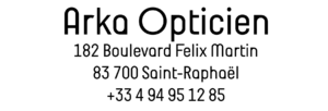 Adresse signature Arka Opticien à saint-raphael et téléphone